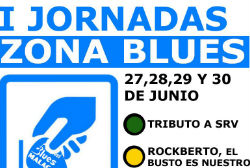 1ª Jornadas Zona Blues.