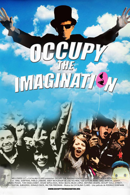Occupy the imagination: Historias de resistencia y seducción